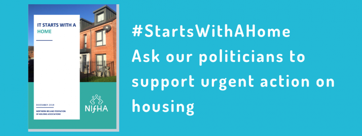 #StartsWithAHome, Ask our politicians to support urgent action on housing in white text on bright blue background with picture of report cover