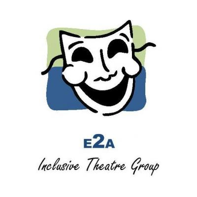 E2A INCLUSIVE THEATRE GROUP