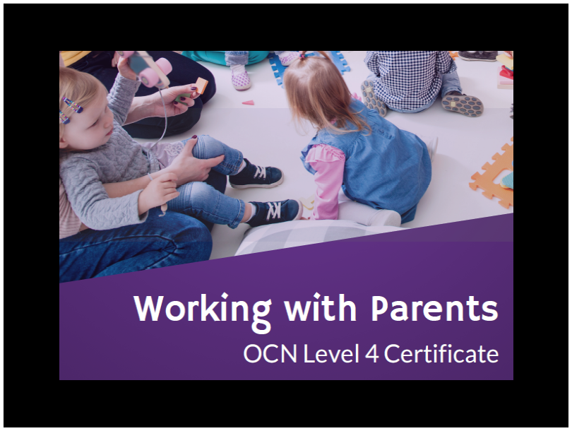 OCN Level 4 Certificate in Working with Parents