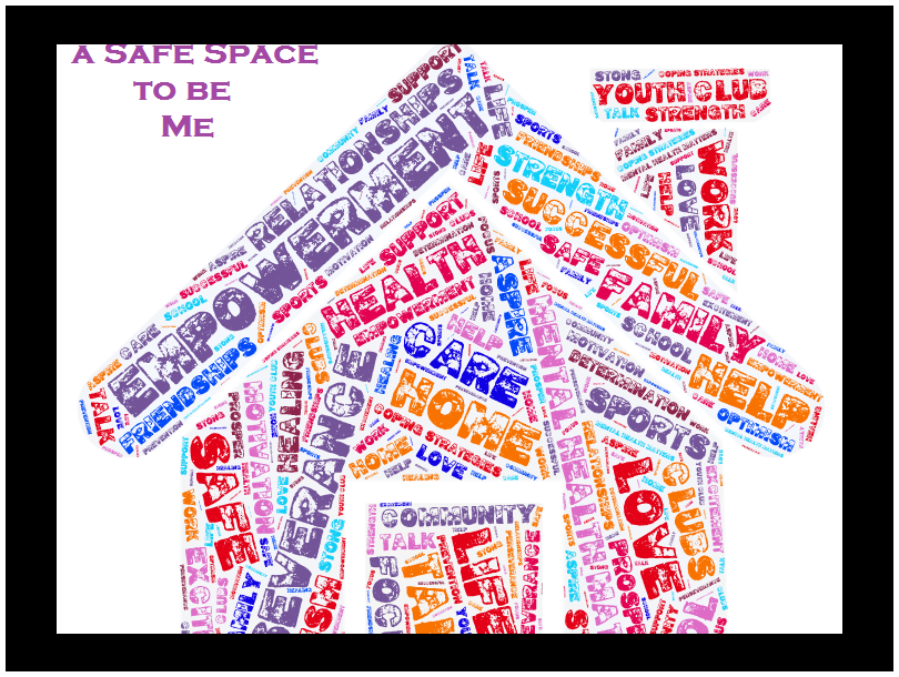 A Safe Space to be Me