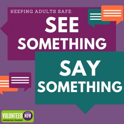 Keeping Adults Safe: See Something, Say Something