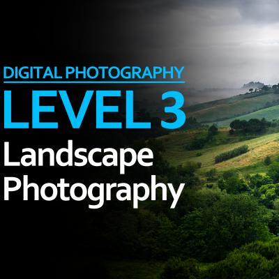Level 3: Landscape Photography
