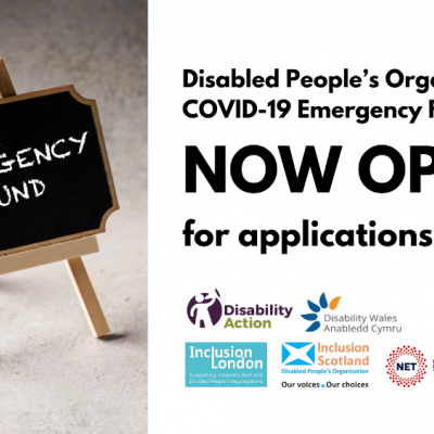 Graphic with text Disabled Peoples Organisations COVID-19 emergency fund is now open for applications. Logos of Disability Action Northern Ireland, Inclusion Scotland, Disability Wales and Inclusion London and NET