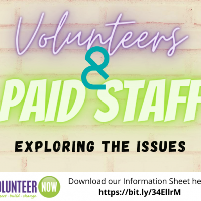 Volunteers & Paid Staff: Exploring the Issues