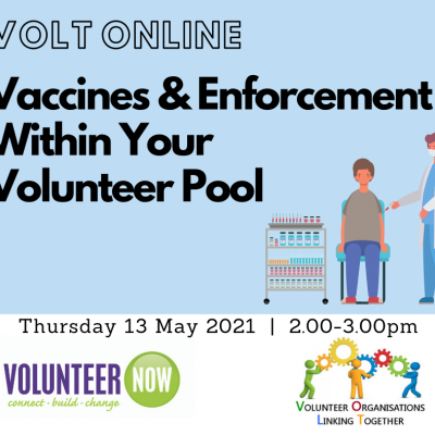 VOLT Session: Vaccines & Enforcement Within Your Volunteer Pool